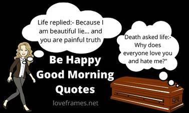 Be Happy Good Morning Quotes to Fill the Morning with Zeal