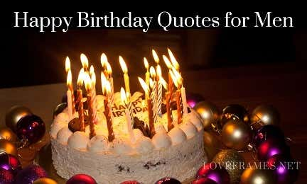 Happy Birthday Quotes for Men | Best Birthday Wishes for Male Friend