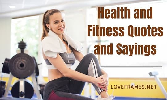 Inspirational Health and Fitness Quotes   Famous Fitness Quotes