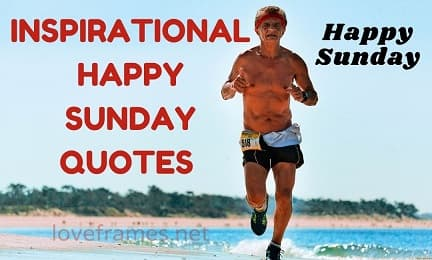 Make Your Sunday Special With Good Morning Quotes Sunday