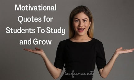 109 Motivational Quotes for Students To Study and Grow