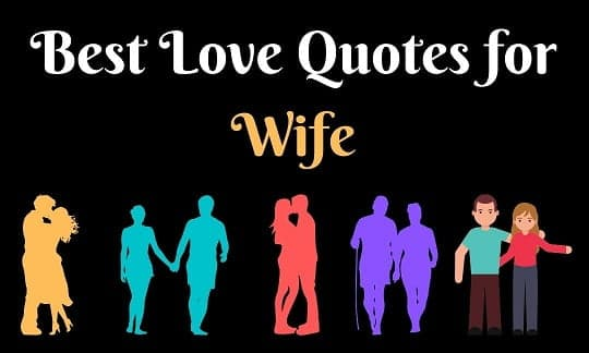 101 Best Love Quotes for Wife | Emotional Love Quotes for Wife