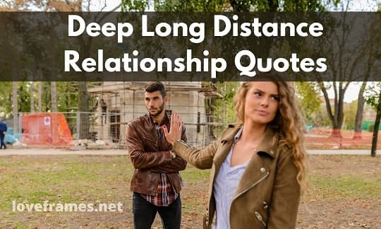 100+ Long Distance Relationship Quotes to Fulfill Your Thirst for Intimacy