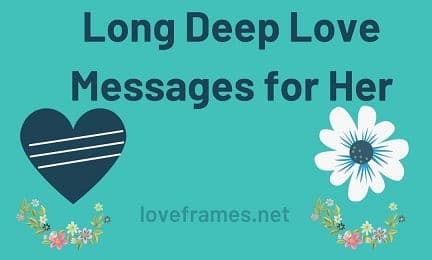 151+ Long Deep Love Messages for Her 2021
